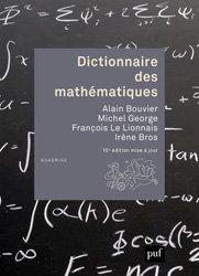 Dernières parutions sur Dictionnaires et cours fondamentaux, Dictionnaire des mathématiques