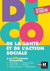Dernières parutions sur Dictionnaires, Dico de la santé et de l'action sociale - 4e édition - Dictionnaire