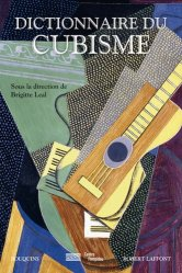 Dernières parutions dans Bouquins, Dictionnaire du cubisme