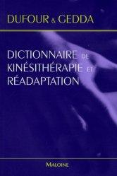 Souvent acheté avec Kinésithérapie 4 Tronc et tête, le Dictionnaire de kinésithérapie et réadaptation