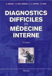 Souvent acheté avec La personne âgée fragile, le Diagnostics difficiles en médecine interne