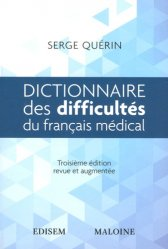 Dernières parutions sur Dictionnaires, Dictionnaire des difficultés du français médical