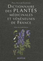 Dernières parutions sur Botanique, Dictionnaires les plantes médicinales et vénéneuses de France