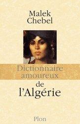 Dernières parutions dans Dictionnaire amoureux, Dictionnaire amoureux de l'Algérie