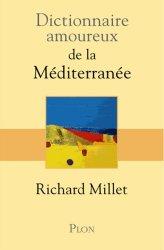 Dernières parutions dans Dictionnaire amoureux, Dictionnaire amoureux de la Méditerranée