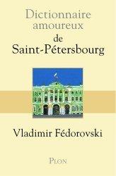 Dernières parutions dans Dictionnaire amoureux, Dictionnaire amoureux de Saint-Pétersbourg