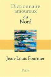 Dernières parutions sur Voyager par région, Dictionnaire amoureux du Nord
