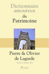Dernières parutions sur Conservation du patrimoine, Dictionnaire amoureux du patrimoine