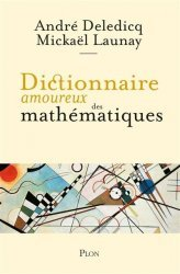 Dernières parutions sur Histoire des maths, Dictionnaire amoureux des mathematiques