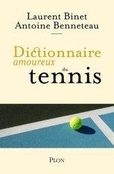 Dernières parutions sur Sports de balle, Dictionnaire amoureux du tennis