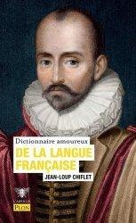 Dernières parutions sur Dictionnaires, Dictionnaire amoureux de la langue française