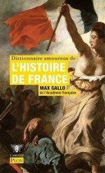 Dernières parutions dans L'abeille, Dictionnaire amoureux de l'histoire de France