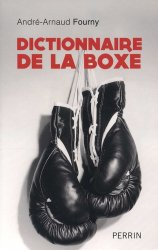 Dernières parutions sur Boxe , sports de combat, Dictionnaire de la boxe