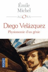 Dernières parutions dans Pocket Agora, Diego Velazquez. Physionomie d'un génie suivi de Velazquez au musée de Madrid