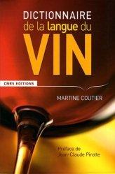 Souvent acheté avec L'économie du vin, le Dictionnaire de la langue du vin