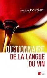 Nouvelle édition Dictionnaire de la langue du vin