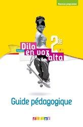 Dernières parutions sur Méthodes de langue (scolaire), Dilo En Voz Alta 2de (Ed.2019) - Guide pédagogique - Version papier