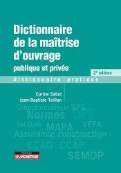 Dernières parutions sur Droit de l'urbanisme, Dictionnaire de la maîtrise d'ouvrage publique et privée