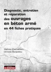Dernières parutions sur Maçonnerie - Façades, Diagnostic, entretien et réparation des ouvrages en béton armé