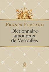 Dictionnaire amoureux de Versailles