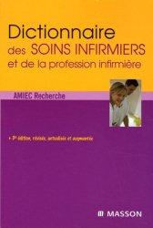 Souvent acheté avec Diagnostics infirmiers, interventions et résultats, le Dictionnaire des soins infirmiers et de la profession infirmière