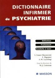 Souvent acheté avec Construire les chemins cliniques à l'hôpital, le Dictionnaire infirmier de psychiatrie