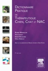Souvent acheté avec Introduction à la nutrition des animaux domestiques, le Dictionnaire pratique de thérapeutique chien, chat et NAC