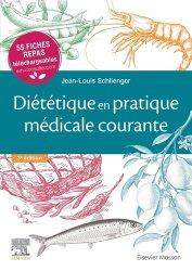 Dernières parutions sur Diététique - Nutrition, Diététique en pratique médicale courante