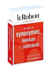 Dernières parutions sur Dictionnaires, Dictionnaire de synonymes, nuances et contraires