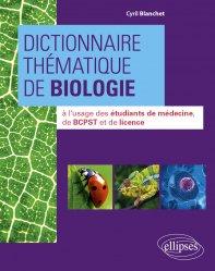 Dernières parutions sur PACES - PASS - LAS - MMOP, Dictionnaire thématique de biologie
