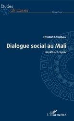 Dernières parutions dans Etudes africaines. Droit, Dialogue social au Mali. Réalités et enjeux
