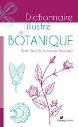 Souvent acheté avec Les cahiers Magellanes, le Dictionnaire illustré de botanique