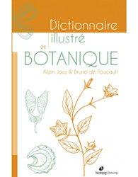 Dernières parutions sur Botanique, Dictionnaire illustré de botanique