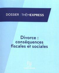 Dernières parutions dans Thèmexpress, Divorce : conséquences fiscales et sociales
