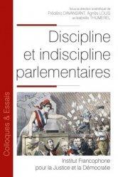 Dernières parutions dans Colloques & Essais, Discipline et indiscipline parlementaires