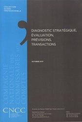 Dernières parutions sur Commissariat aux comptes, Diagnostic stratégique, évaluation, prévisions, transactions