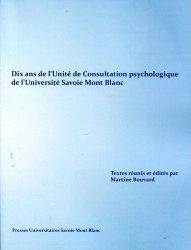 Dernières parutions sur Essais, Dix ans de l'Unité de Consultation psychologique de l'Université Savoie Mont Blanc