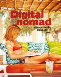 Dernières parutions sur Carrière, réussite, Digital Nomade. Travailler en voyageant