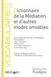 Dernières parutions sur Lexiques et dictionnaires, Dictionnaire de la médiation et d'autres modes amiables