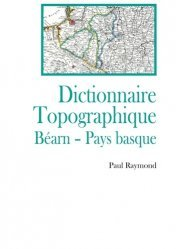 Dernières parutions sur Languedoc-Roussillon Midi-Pyrénées, Dictionnaire topographique Bearn, Pays Basque https://fr.calameo.com/read/000015856623a0ee0b361