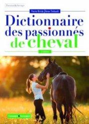 Nouvelle édition Dictionnaire des passionnés de cheval