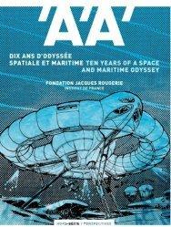 Dernières parutions sur Généralités, Dix ans d'odyssée spatiale et maritime