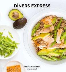 Dernières parutions dans Prêt à cuisiner, Dîners express