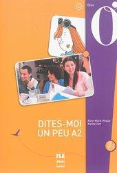 Dernières parutions dans Français langue étrangère, Dites-moi un peu A2