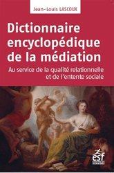 Dernières parutions sur Psychologie des organisations, Dictionnaire encyclopédique de la médiation