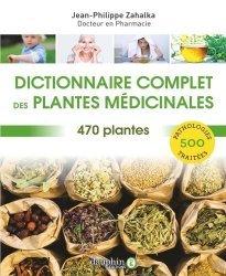 Dernières parutions sur Phytothérapie, Dictionnaire complet des plantes medicinales