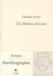 Dernières parutions sur Essais biographiques, Dix bibelots africains