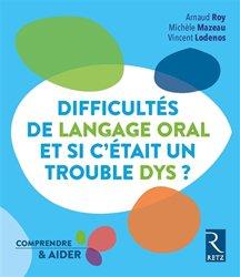 Souvent acheté avec Les dyslexies, le Difficultés de langage oral, et si c'était un trouble DYS ?