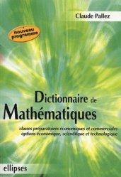 Nouvelle édition Dictionnaire de mathématiques
