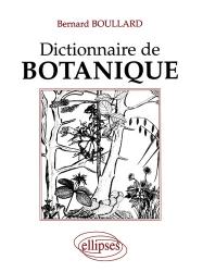 Souvent acheté avec La plus belle histoire des plantes, le Dictionnaire de botanique